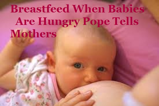 Breastfeed Babies Pope Tells Mothers. Credit: Hamish Darby Flickr CC 2.0.